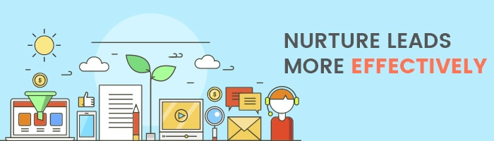 effective lead nurturing benefits of marketing automation